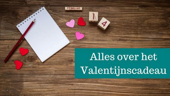 Alles over het Valentijnscadeau