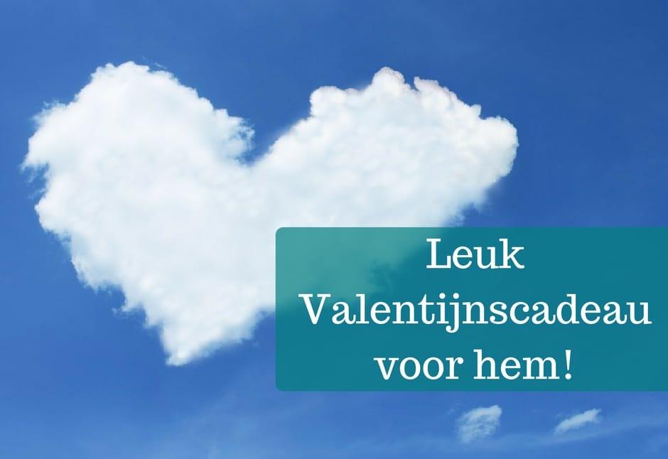 Leuk Valentijnscadeau voor hem