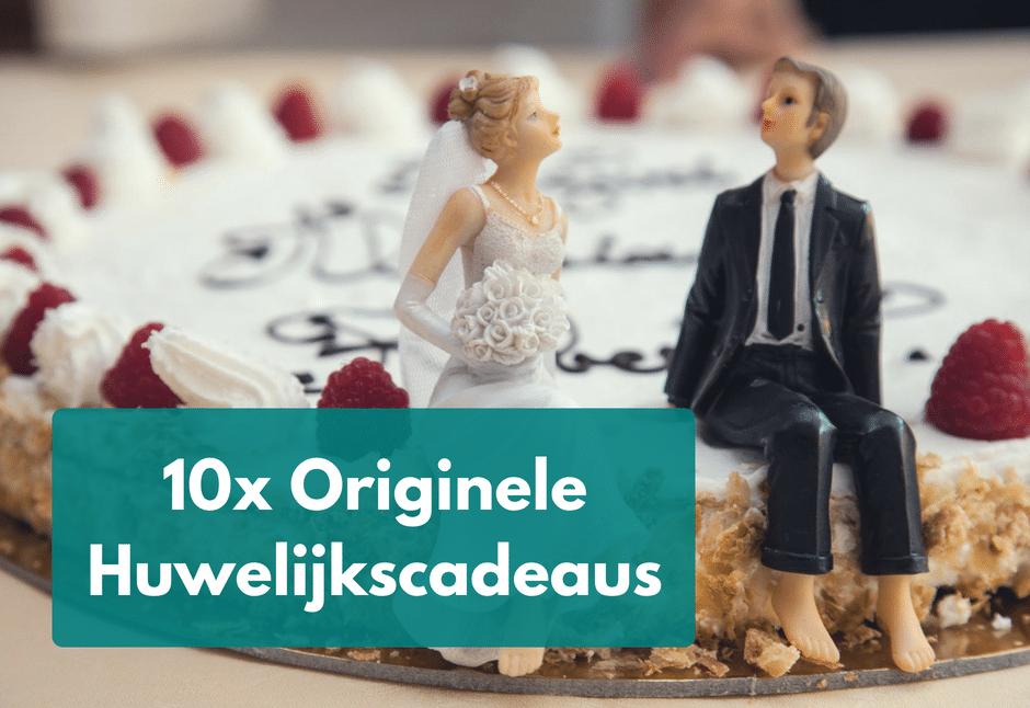 10 Originele Huwelijkscadeaus