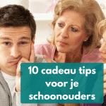 10 cadeau tips voor je Schoonouders