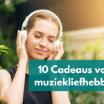 10 Cadeau tips voor muziekliefhebber